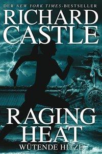 Castle 6: Raging Heat - Wütende Hitze