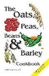 Oats, Peas, Beans & Barley Cookbook