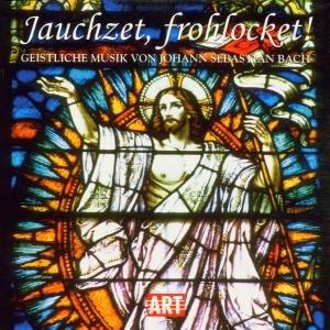 Jauchzet,Frohlocket-Geistliche Musik