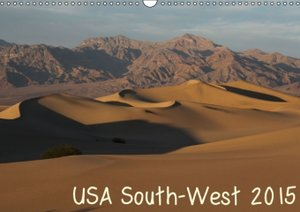 USA South-West 2015 (Wall Calendar 2015 DIN A3 Landscape)