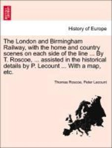 The London and Birmingham Railway, with the home and country sce