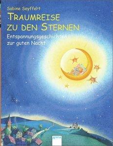 Seyffert, S: Traumreise zu den Sternen
