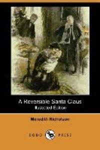 A Reversible Santa Claus (Illustrated Edition) (Dodo Press)