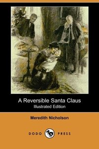 A Reversible Santa Claus (Illustrated Edition) (Dodo Press)