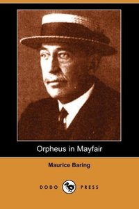 Orpheus in Mayfair (Dodo Press)