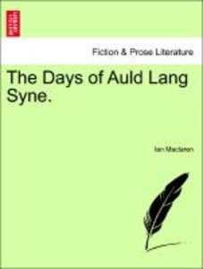 The Days of Auld Lang Syne.