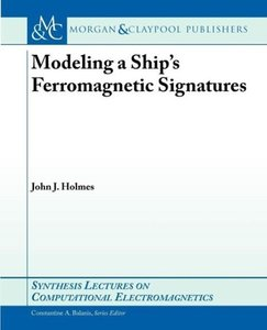 Modeling a Ship S Ferromagnetic Signatures