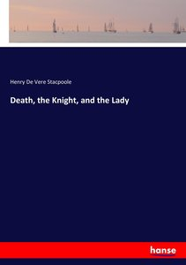 Death, the Knight, and the Lady