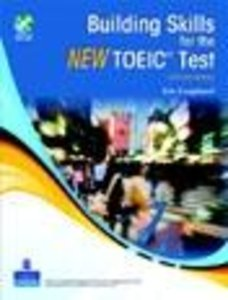 Building Skills for the New TOEIC® Test Book