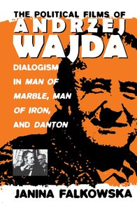 The Political Films of Andrzej Wajda
