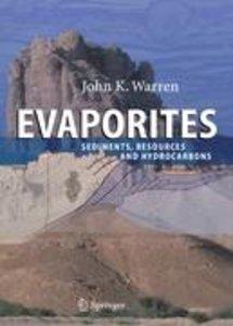 Warren, J: Evaporites:Sediments, Resources and Hydrocarbons
