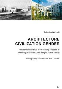 Architecture - Civilization - Gender