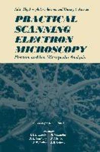 Practical Scanning Electron Microscopy