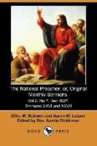 The National Preacher; Or, Original Monthly Sermons. Vol 2. No 7