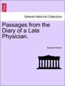 Passages from the Diary of a Late Physician.