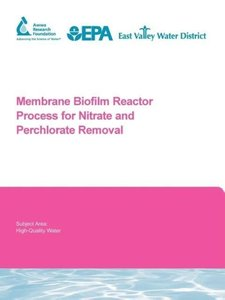 Membrane Biofilm Reactor Process for Nitrate and Perchlorate Rem