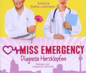 A.R.-Liermann:Miss Emergency.Diagnose Herzklopfen