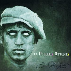 La Pubblica Ottusita (2012 Remaster)