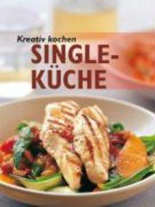 Kreativ kochen - Single-Küche