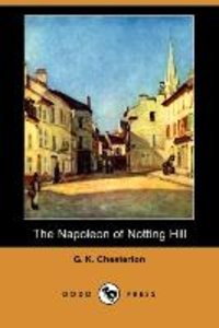 The Napoleon of Notting Hill (Dodo Press)