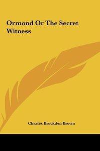 Ormond Or The Secret Witness