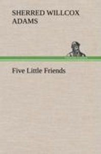 Five Little Friends