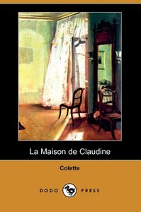 La Maison de Claudine (Dodo Press)