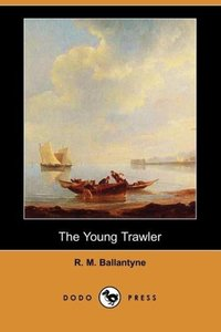 The Young Trawler (Dodo Press)