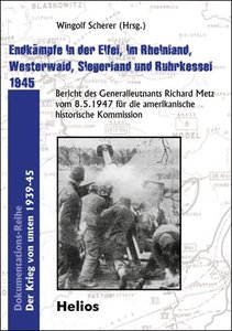 Endkämpfe in der Eifel, im Rheinland, Westerwald, Siegerland und