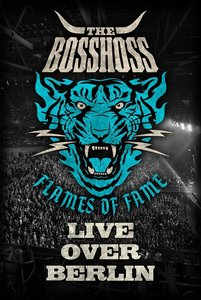 Flames Of Fame (Live Over Berlin) (2DVD)
