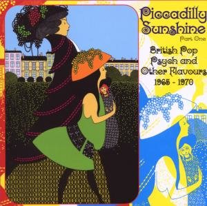 Piccadilly Sunshine Part 1-British Pop Psych And O
