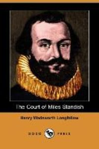 The Court of Miles Standish (Dodo Press)