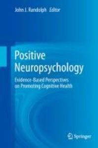 Positive Neuropsychology
