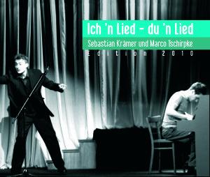 Ich 'n Lied-Du 'n Lied (Edition 2010)