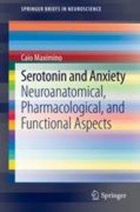 Serotonin and Anxiety
