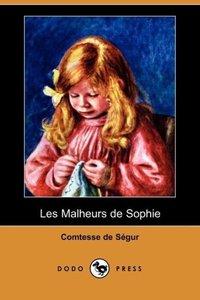 Les Malheurs de Sophie (Dodo Press)
