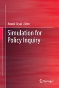 Simulation for Policy Inquiry