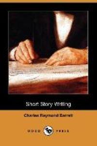 Short Story Writing (Dodo Press)