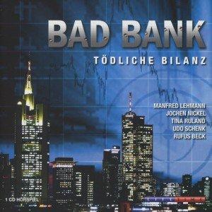 Bad Bank-Tödliche Bilanz