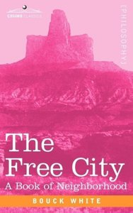 THE FREE CITY