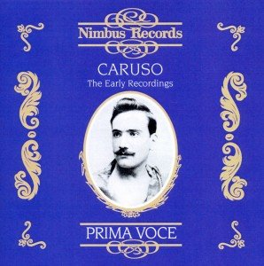 Caruso The Early Recordings