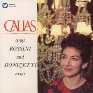 Callas Sings Rossini & Donizetti Arias (Remaste