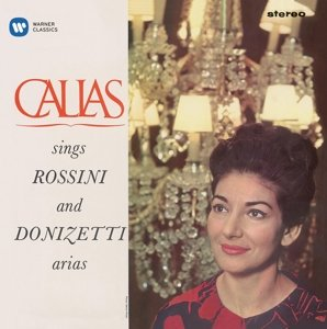 Callas Sings Rossini & Donizetti Arias (Remaste