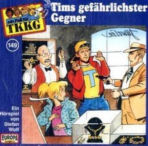 TKKG 149. Tims gefährlichster Gegner. CD