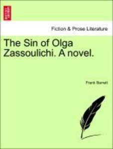 The Sin of Olga Zassoulichi. A novel. VOL. II