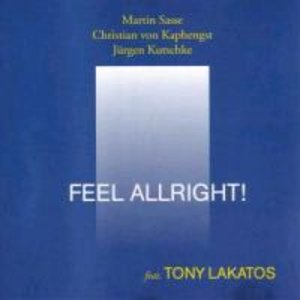 FEEL ALRIGHT! Feat. Tony Lakatos