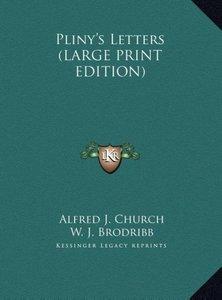 Pliny's Letters (LARGE PRINT EDITION)