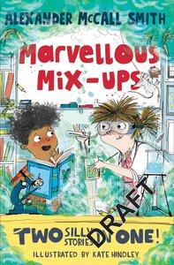 Alexander McCall Smith's Marvellous Mix-ups