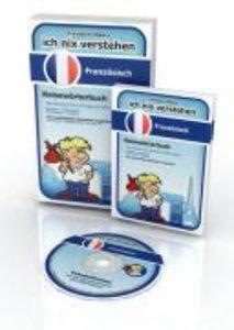 Ich nix verstehen - Reisewörterbuch Französisch