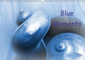 Blue Moments (Wall Calendar 2015 DIN A3 Landscape)